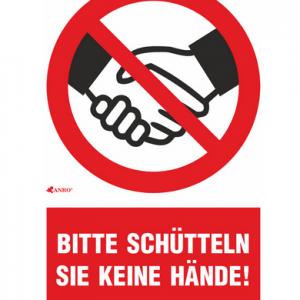 Warnschild - Bitte schütteln Sie keine Hände